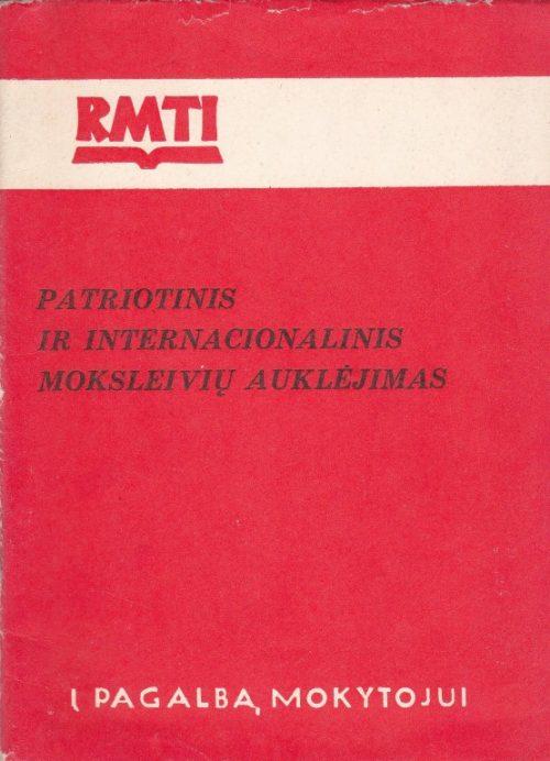 Patriotinis ir internacionalinis moksleivių auklėjimas