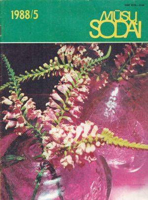 Mūsų sodai, 1988/5