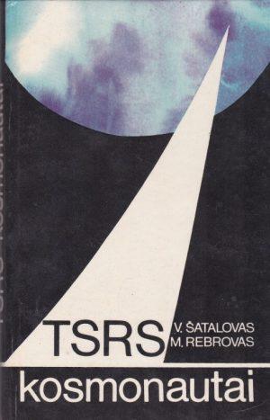 Šatalovas V., Rebrovas M. TSRS kosmonautai