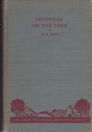 Jones M.M. Shopwork on the farm