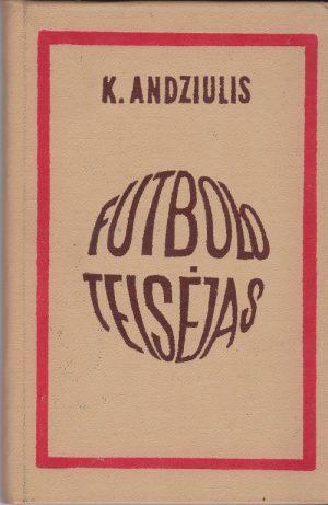 Andziulis Kęstutis. Futbolo teisėjas