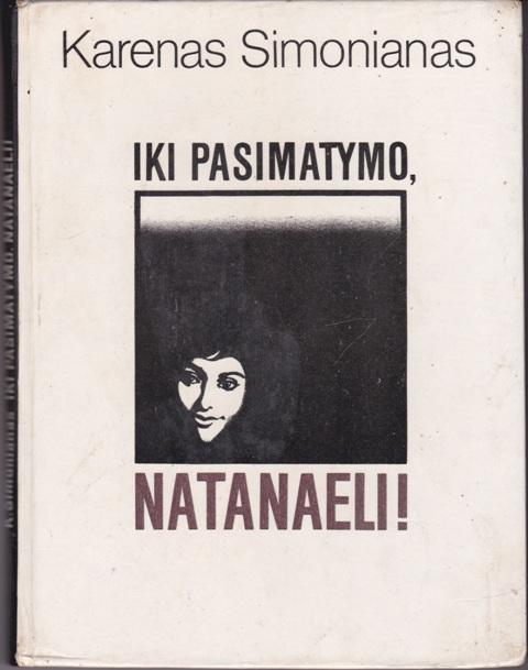 Simonianas Karenas. Iki pasimatymo, Natanaeli!