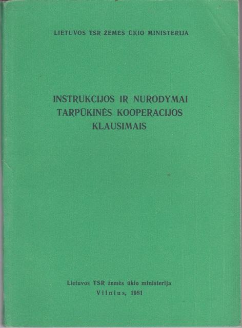 Instrukcijos ir nurodymai tarpūkinės kooperacijos klausimais