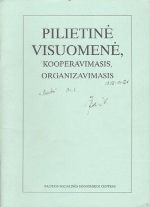 Pilietinė visuomenė, kooperavimasis, organizavimasis