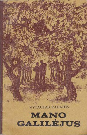 Radaitis Vytautas. Mano Galilėjus