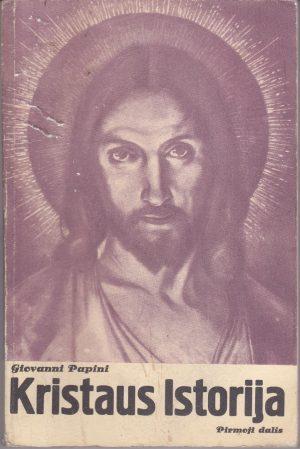 Papini Giovanni. Kristaus istorija (Pirmoji dalis)