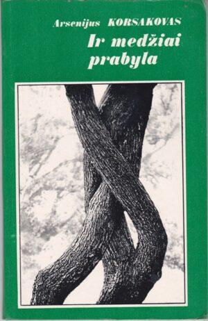 Korsakovas A. Ir medžiai prabyla