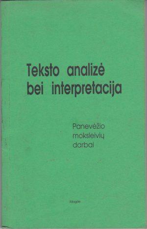 Švarlienė Loreta. Teksto analizė bei interpretacija