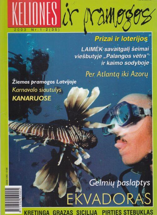 """""""Kelionės ir pramogos"""", 2003, Nr. 1-2/35"""