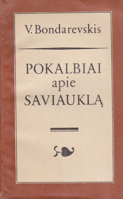 Bondarevskis Vladislavas. Pokalbiai apie saviauklą