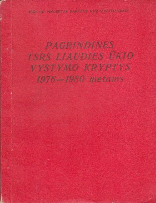 Pagrindinės TSRS liaudies ūkio vystymo kryptys 1976 -1980 metams