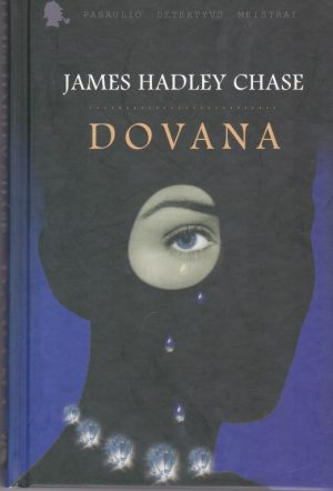 Chase James Hadley. Dovana