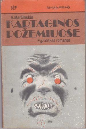 Marčinskis A. Kartaginos požemiuose