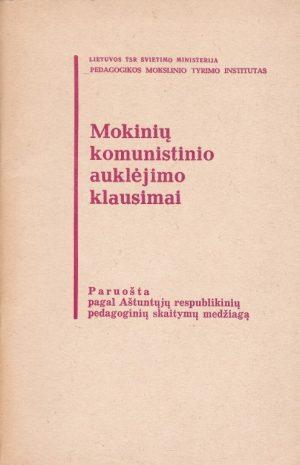 Mokinių komunistinio auklėjimo klausimai