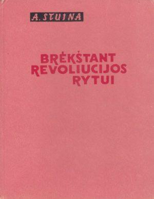 Stuina Algimantas. Brėkštant revoliucijos rytui