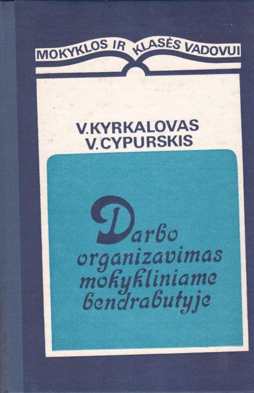 Darbo organizavimas mokykliniame bendrabutyje
