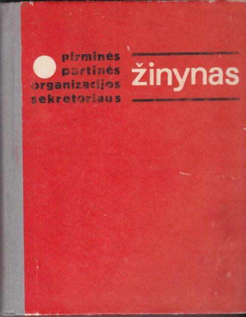 Pirminės partinės organizacijos sekretoriaus žinynas
