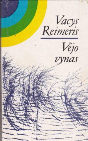 Reimeris Vacys. Vėjo vynas
