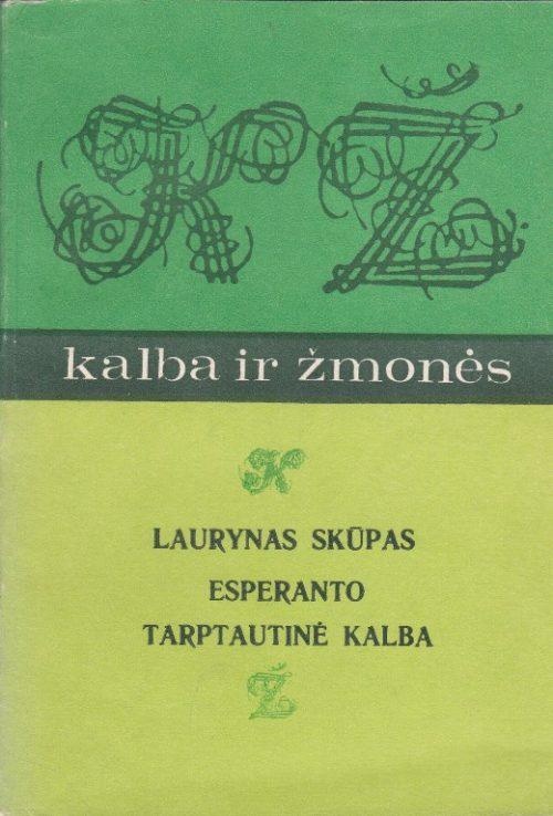 Skūpas Laurynas. Esperanto tarptautinė kalba