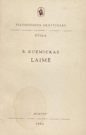 Kuzmickas B. Laimė