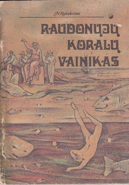Rubakinas N. Raudonųjų koralų vainikas