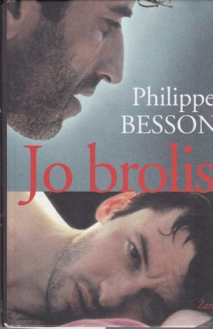 Philippe Besson. Jo brolis