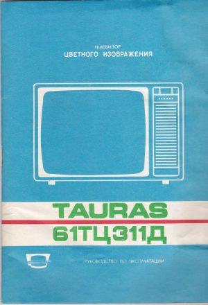 """Televizoriaus """"Tauras"""" eksploatavimo instrukcija"""