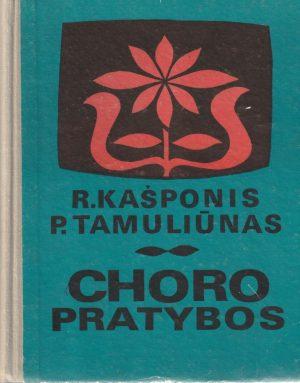 Kašponis R. Tamuliūnas P. Choro pratybos