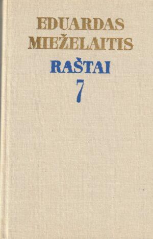 Mieželaitis E. Raštai. 7 tomas