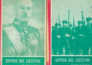 Raštikis Stasys. Kovose dėl Lietuvos (I,II tomai)