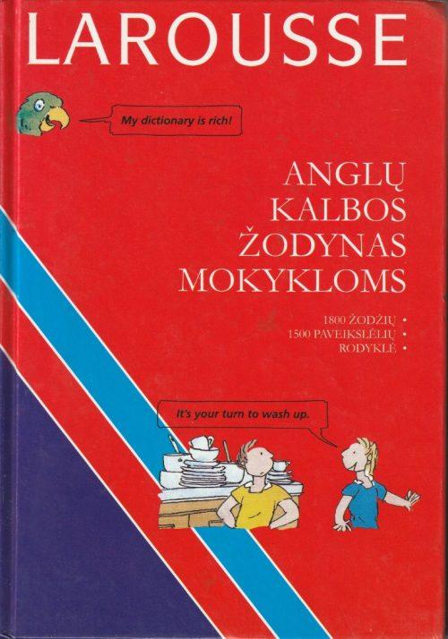 Brossard Jean, Chevalier Sylvie, Dugan Constance. Anglų kalbos žodynas mokykloms