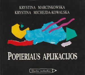 Marcinkowska K., Michejda - Kowalska K. Popieriaus aplikacijos