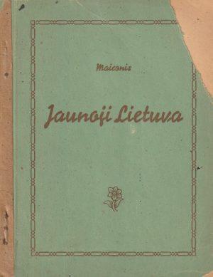 Maironis. Jaunoji Lietuva