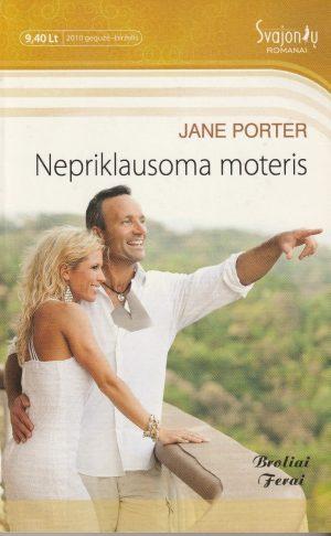 Porter Jane. Nepriklausoma moteris
