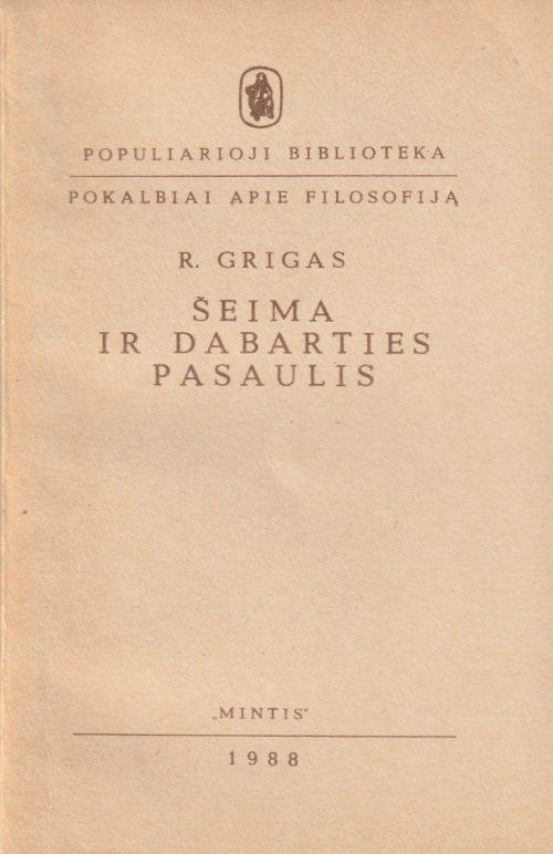 Grigas R. Šeima ir dabarties pasaulis