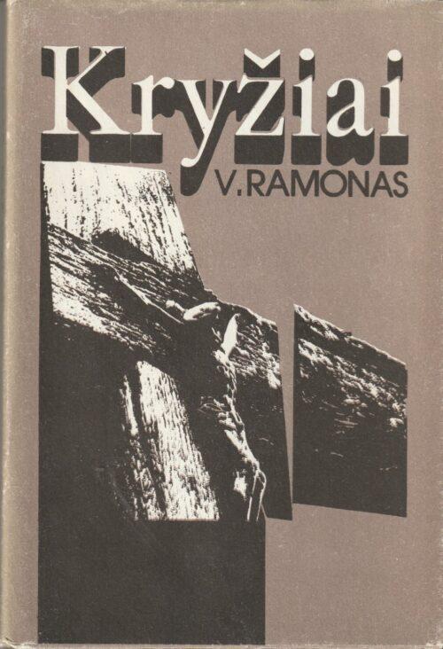 Ramonas Vincas. Kryžiai