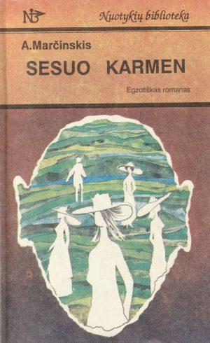Marčinskis A. Sesuo Karmen