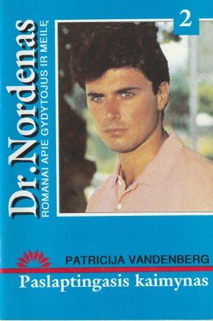 Vandenberg P. Paslaptingasis kaimynas