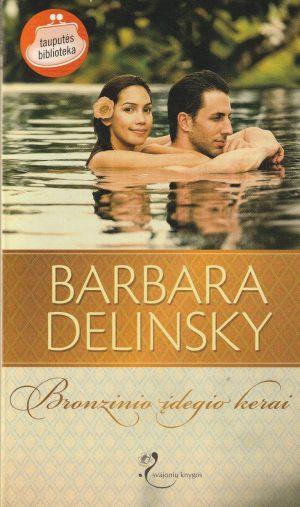 Delinski Barbara. Bronzinio įdegio kerai