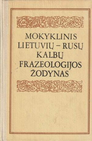 Mokyklinis lietuvių-rusų kalbų frazeologijos žodynas