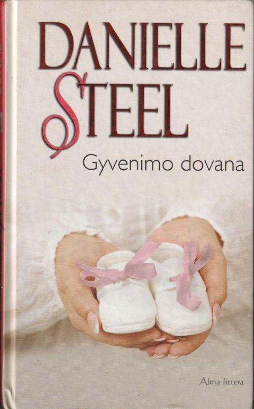 Steel Danielle. Gyvenimo dovana