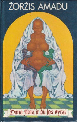 Amadu Žoržis. Dona Flora ir du jos vyrai