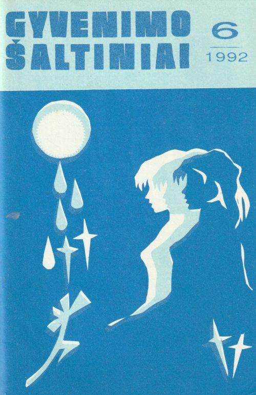 Gyvenimo šaltiniai, 1992/6