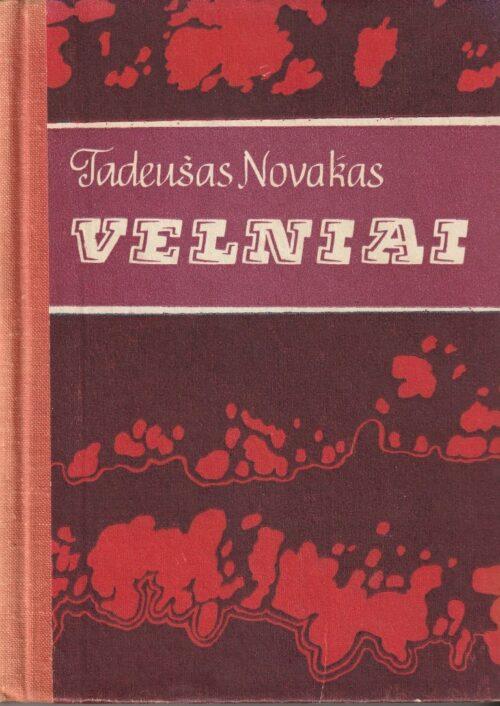 Novakas Tadeušas. Velniai
