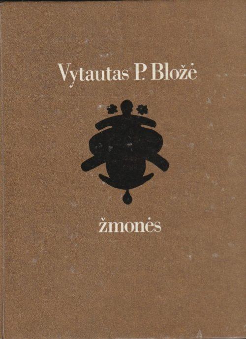 Bložė Vytautas P. Žmonės