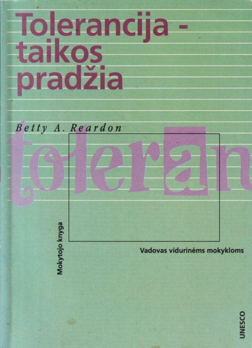 Reardon Betty A. Tolerancija-taikos pradžia