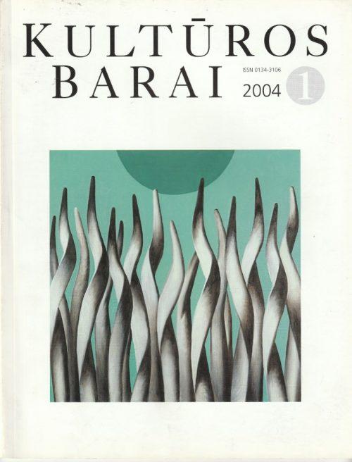 kultūros barai, 2004/1