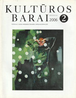 kultūros barai, 2006/2
