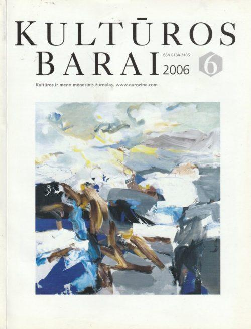 kultūros barai, 2006/6