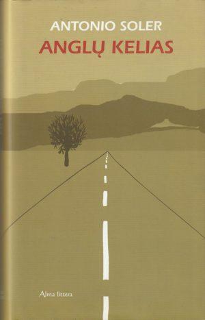Soler Antonio. Anglų kelias
